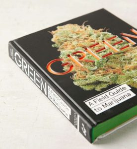 Green A Field Guide to Marijuana front cover